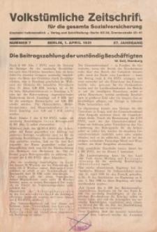 Volkstümliche Zeitschrift für die gesamte Sozialversicherung, 37. Jahrgang, 1931, H. 7