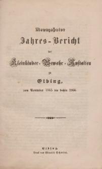 Jahres-Bericht der Kleinkinder-Bewahr-Anstalten zu Elbing, vom November 1865 bis dahin 1866