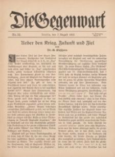 Die Gegenwart: Wochenschrift für Literatur, Kunst, Leben, 44. Jahrgang, 1915, H. 32