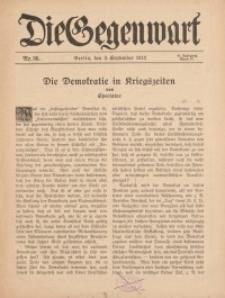 Die Gegenwart: Wochenschrift für Literatur, Kunst, Leben, 44. Jahrgang, 1915, H. 36