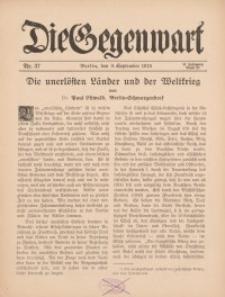 Die Gegenwart: Wochenschrift für Literatur, Kunst, Leben, 44. Jahrgang, 1915, H. 37