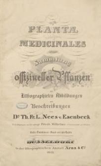 Plantae Medicinales officinales oder Sammlung offizineller Pflanzen mit Lithographirten Abbildungen und Veschreibungen… Suppl.1