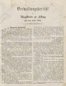 Verwaltungsbericht des Magistrats zu Elbing für das Jahr 1866