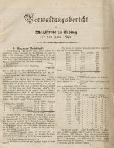 Verwaltungsbericht des Magistrats zu Elbing für das Jahr 1864