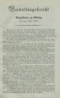Verwaltungsbericht des Magistrats zu Elbing für das Jahr 1858