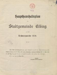 Haushaltspläne der Stadt Elbing für das Rechnungsjahr 1910