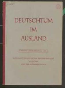 Deutschtum im Ausland, 25. Jahrgang, 1942, H. 1/2
