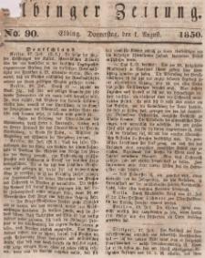 Elbinger Zeitung, No. 90 Donnerstag, 1. August 1850