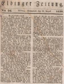 Elbinger Zeitung, No. 94 Sonnabend, 10. August 1850