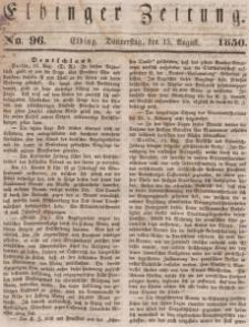 Elbinger Zeitung, No. 96 Donnerstag, 15. August 1850