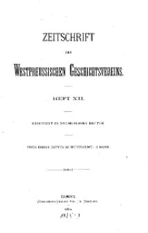 Zeitschrift des Westpreußischen Geschichtsvereins, 1884, H. 12