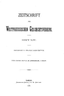 Zeitschrift des Westpreußischen Geschichtsvereins, 1885, H. 14