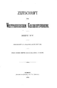 Zeitschrift des Westpreußischen Geschichtsvereins, 1886, H. 15