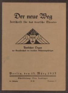 Der neue Weg. Halbmonatsschrift für das deutsche Theater, 64. Jg.1935, H. 5