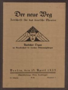 Der neue Weg. Halbmonatsschrift für das deutsche Theater, 64. Jg.1935, H. 7
