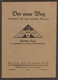 Der neue Weg. Halbmonatsschrift für das deutsche Theater, 64. Jg.1935, H. 10