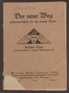 Der neue Weg. Halbmonatsschrift für das deutsche Theater, 63. Jg.1934, H. 1
