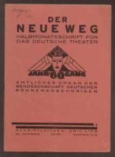 Der neue Weg. Halbmonatsschrift für das deutsche Theater, 60. Jg.1931, H. 11/12