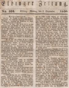 Elbinger Zeitung, No. 104 Montag, 2. September 1850