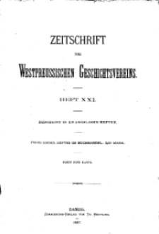 Zeitschrift des Westpreußischen Geschichtsvereins, 1887, H. 21