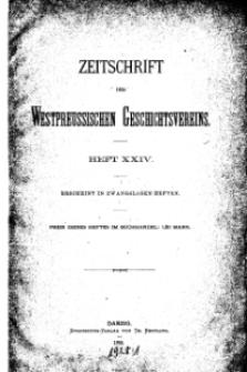Zeitschrift des Westpreußischen Geschichtsvereins, 1888, H. 24