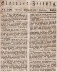 Elbinger Zeitung, No. 106 Sonnabend, 7. September 1850