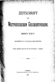 Zeitschrift des Westpreußischen Geschichtsvereins, 1889, H. 25