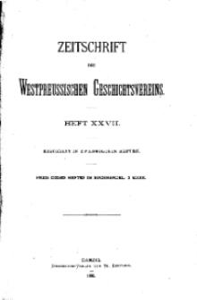 Zeitschrift des Westpreußischen Geschichtsvereins, 1889, H. 27