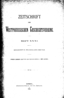 Zeitschrift des Westpreußischen Geschichtsvereins, 1892, H. 31