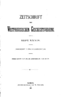 Zeitschrift des Westpreußischen Geschichtsvereins, 1899, H. 39
