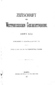 Zeitschrift des Westpreußischen Geschichtsvereins, 1900, H. 41