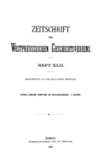 Zeitschrift des Westpreußischen Geschichtsvereins, 1900, H. 42