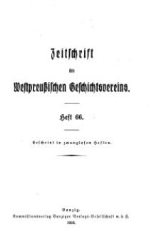 Zeitschrift des Westpreußischen Geschichtsvereins, 1926, H. 66