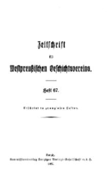 Zeitschrift des Westpreußischen Geschichtsvereins, 1927, H. 67