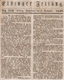 Elbinger Zeitung, No. 112 Sonnabend, 21. September 1850