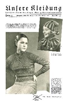 Unsere Kleidung : Vierteljahreshefte mit Schnittbogen-Kleidung Wäsche und Handarbeiten, 1937, H. 4.