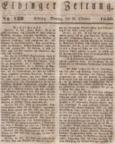 Elbinger Zeitung, No. 128 Montag, 28. Oktober 1850