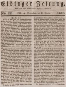 Elbinger Zeitung, No. 22 Donnerstag, 19. Februar 1846