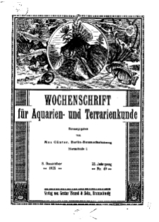 Wochenschrift für Aquarien und Terrarienkunde, 22. Jg. 1925, Nr. 49.