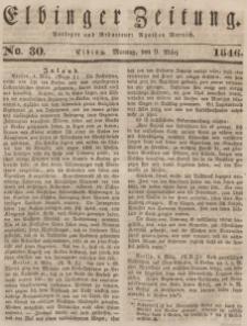 Elbinger Zeitung, No. 30 Montag, 9. März 1846