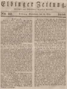 Elbinger Zeitung, No. 32 Sonnabend, 14. März 1846