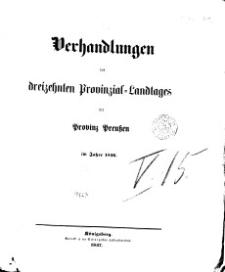 Verhandlungen des dreizehnten Provinzial Landtag der Stände des Königreichs Preussen, 1856