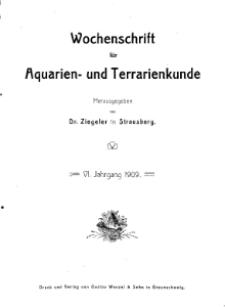 Wochenschrift für Aquarien und Terrarienkunde, 6. Jg. 1909, Nr. 1.