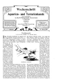 Wochenschrift für Aquarien und Terrarienkunde, 6. Jg. 1909, Nr. 4.