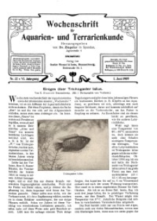 Wochenschrift für Aquarien und Terrarienkunde, 6. Jg. 1909, Nr. 22.