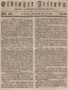 Elbinger Zeitung, No. 61 Donnerstag, 21. Mai 1846