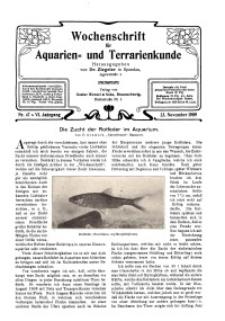 Wochenschrift für Aquarien und Terrarienkunde, 6. Jg. 1909, Nr. 47.