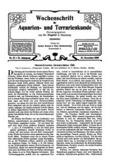 Wochenschrift für Aquarien und Terrarienkunde, 6. Jg. 1909, Nr. 52.