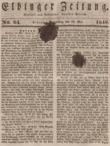 Elbinger Zeitung, No. 64 Donnerstag, 28. Mai 1846