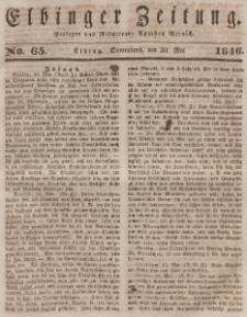 Elbinger Zeitung, No. 65 Sonnabend, 30. Mai 1846